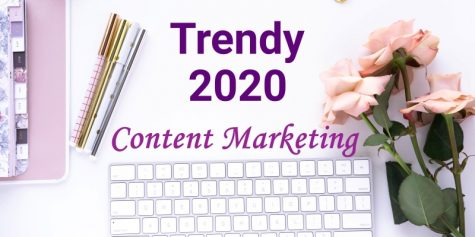 trendy 2020 content marketing