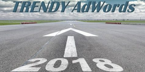 trendy adwords 2018