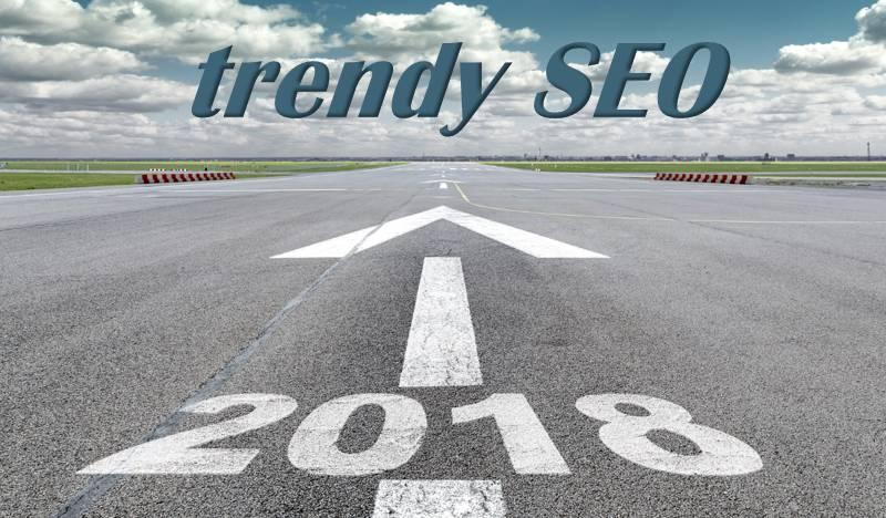 trendy seo 2018