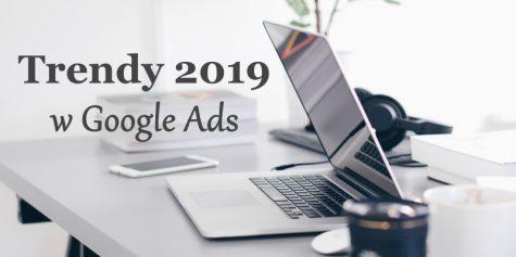 Trendy 2019 Google Ads
