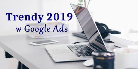 trendy google ads 2019